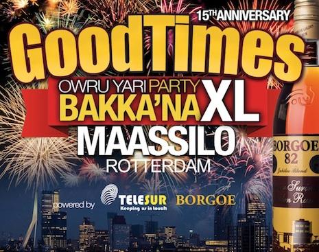GoodTimes Owru Yari Bakka'Na party in Rotterdam