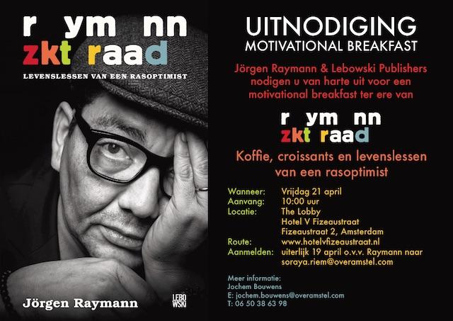 Motivational breakfast van Jörgen Raymann in A'dam