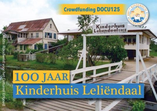 Crowdfunding documentaire Kinderhuis Leliëndaal 100 Jaar