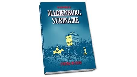 Boek 'It happened at Marienburg, Suriname' verkrijgbaar bij VACO