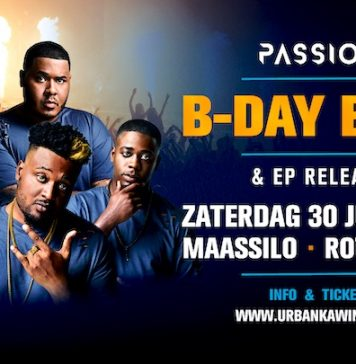 Passion B-day Bash & EP Release zaterdag 30 juni in Maassilo